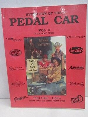 Evolution of the Pedal Car Vol. 4 with price guide Pre 1900-1990's