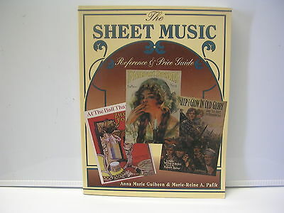 Collector Books The Sheet Music Reference & Price Guide by Guiheen & Pafik