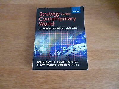 oxford press Strategy in the Contemporary World Baylis, Wirtz Cohen Gray