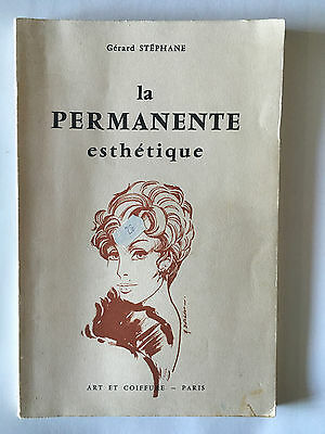 La Permanente Esthetique 1969 Gerard Stephane Illustre Coiffure