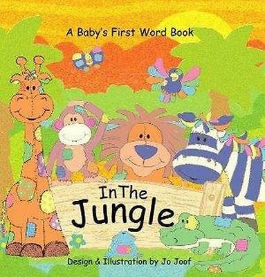 NEW In the Jungle By Jo Joof Board Book Free Shipping