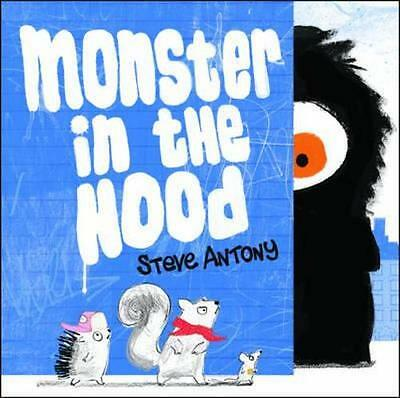 NEW Monster in the Hood By Steve Antony Paperback Free Shipping
