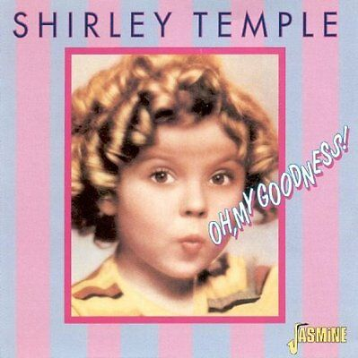 Shirley Temple - Oh My Goodness [New CD]