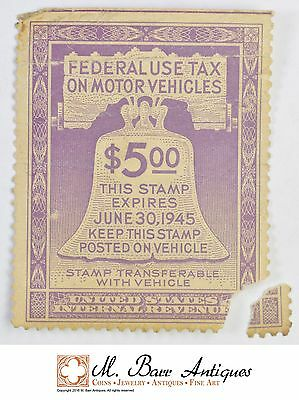 1945 $5.00 Federal Use Tax On Motor Vehicles Stamp *327