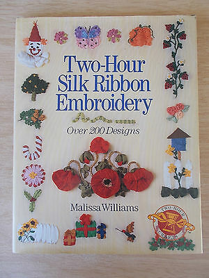 Two-Hour Silk Ribbon Embroidery~200+ Designs~Malissa Williams~HBWC~1996