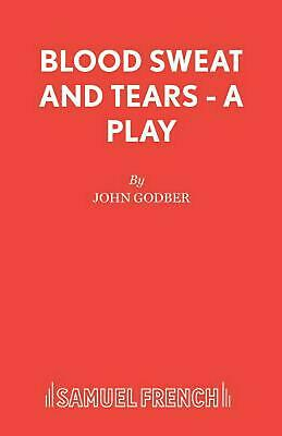 Blood Sweat and Tears by John Godber (English) Paperback Book Free Shipping!