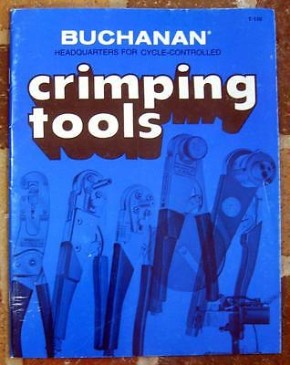 Buchanan CRIMPING TOOLS ~ 1982 Catalog