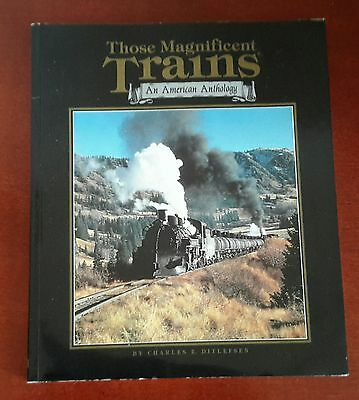Those Magnificent Trains An American Anthology US Railroad Railways Railway