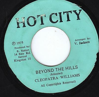""""""" BEYOND THE HILLS. """" cleopatra williams. HOT CITY 7in 1975."""