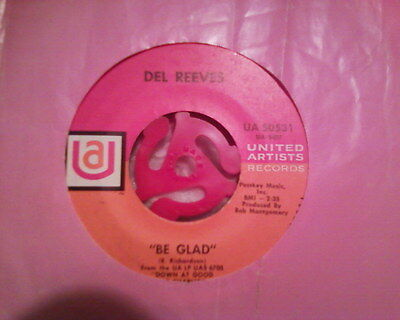 Del Reeves Country & Western 7 (Inch) Single BE GLAD 1969 Bluegrass