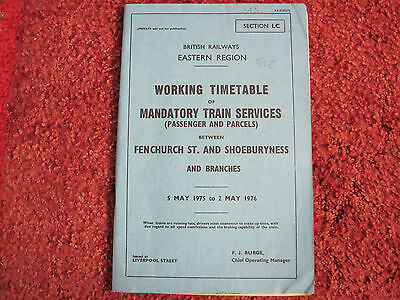 Br Er Working Timetable Mandatory Fenchurch St -Shoeburyness & Bchs 1975 Sect Lc
