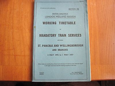 Br Lmr Working Timetable Mandatory St Pancras - Wellingborough  1976 Sect Cj