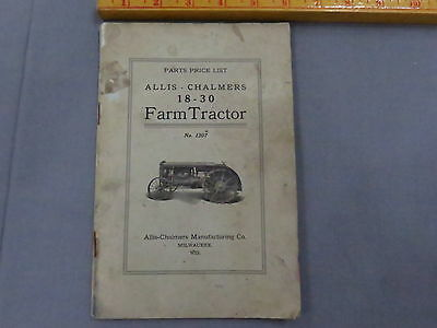 early Allis Chalmers 18-30 Farm Tractor Parts Catalog RARE!!! Manual