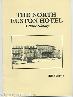THE NORTH EUSTON HOTEL  FLEETWOOD.A Brief History