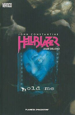 Hold me. John Constantine. Hellblazer. Vol. 3 - Delano Jamie, Buckingham Mark