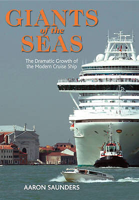 Giants of the Seas: The Ships That Transformed by Aaron Saunders (Hardback, 2013