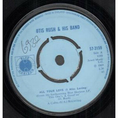 """OTIS RUSH All Your Love 7"""" VINYL B/w Double Trouble (57-3159) Small Number Wri"""