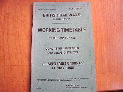 Br Er Working Timetable Freight Doncaster Sheffield Leeds Districts 1985 Sect Yj