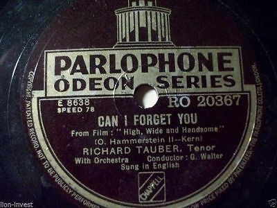 """RICHARD TAUBER, Tenor In English """"Sympathy / Can I Forget You"""" Parlophone 78rpm"""