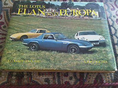 The Lotus Elan & Europa Book John Bolster A Collector's Guide inc +2 47