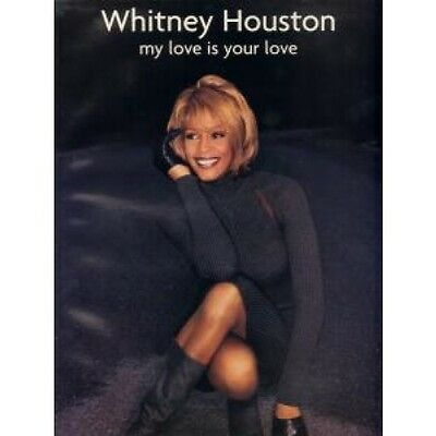WHITNEY HOUSTON My Love Is Your Love SHEET MUSIC 88 Page Softback Sheet Music