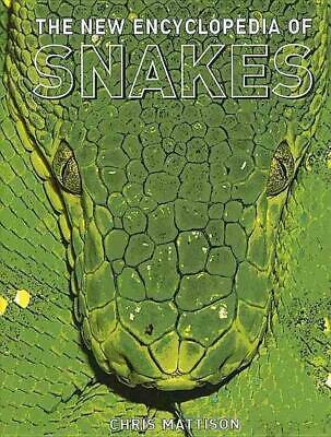The New Encyclopedia of Snakes by Christopher Mattison Hardcover Book (English)