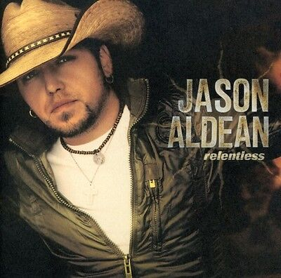 Jason Aldean - Relentless [New CD]