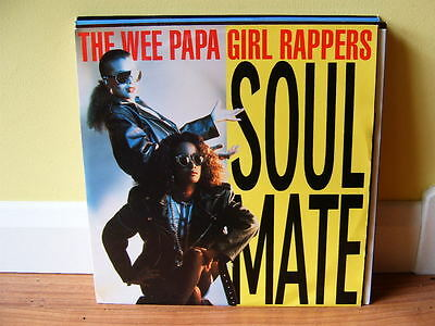 The Wee Papa Girl Rappers - Soul Mate - 12 Inch Single - N/mint