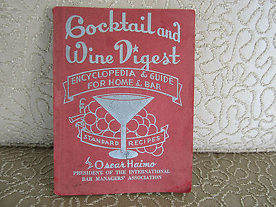 Cocktail Wine Digest 1946 Recipes Drinks Oscar Haimo Rare Edition