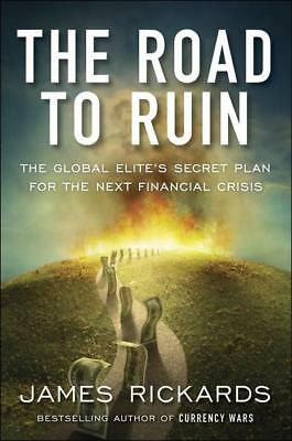 NEW Road To Ruin, The By James Rickards Paperback Free Shipping