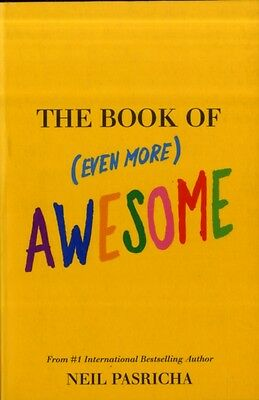 The Book of (Even More) Awesome (Paperback), Pasricha, Neil, 9781742700496