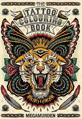 The Tattoo Colouring Book, Megamunden | Paperback Book | 9781780670126 | NEW