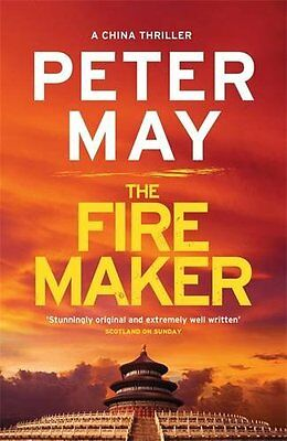 The Firemaker: China Thriller 1  Peter May (Paperback Book, 2016)