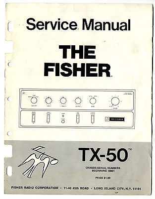 The Fisher - Tx-50  Service Manual   ( Original  )