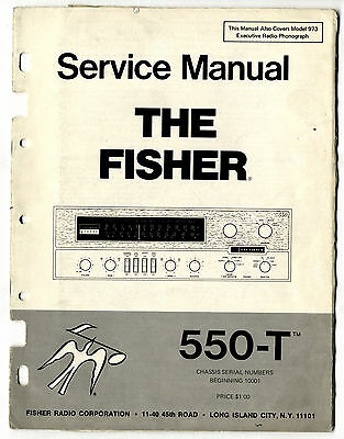 The Fisher - 550-T  Service Manual   ( Original  )