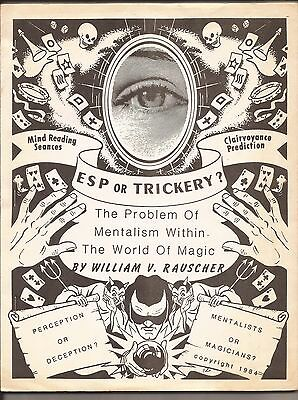 ESP OR TRICKERY Problem of Mentalism in The World of Magic By William Rauscher