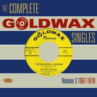 """THE COMPLETE GOLDWAX SINGLES VOLUME 3  """"1967 - 1970""""  2 CD's  56 TRACKS"""