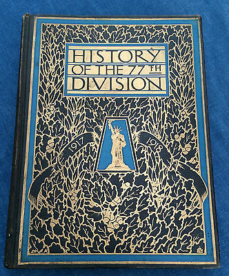 History Of 77Th Army Division World War I Wwi 1917-19 With Maps 1919 Hc Book