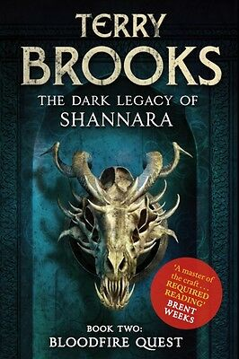 Bloodfire Quest: Book 2 of The Dark Legacy of Shannara (Paperback. 9781841499802