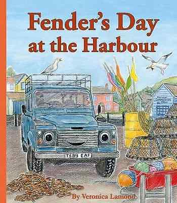 Fender's Day at the Harbour: Book 4 - Paperback NEW Veronica Lamond 2015-04-01