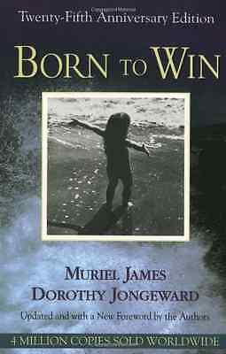 Born to Win: Transactional Analysis with Gestalt Experi - Paperback NEW James, M