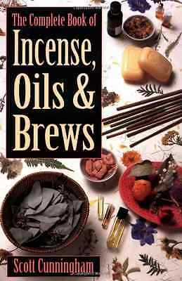 The Complete Book of Incense, Oils and Brews (Llewellyn - Paperback NEW Cunningh