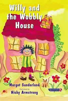 Willy and the Wobbly House: A Story for Children Who Ar - Paperback NEW Sunderla