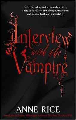 Interview with the Vampire (Vampire Chronicles 1) - Paperback NEW Rice, Anne 200