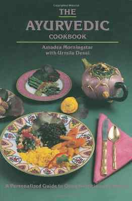 The Ayurvedic Cook Book: A Personalized Guide to Good N - Paperback NEW Mornings
