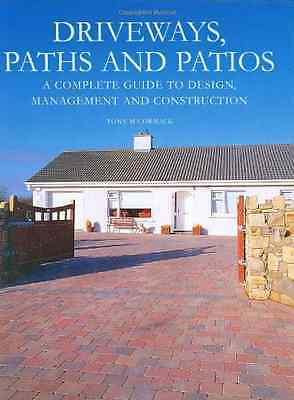 Driveways, Paths and Patios: A Complete Guide to Design - Hardcover NEW McCormac
