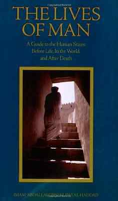 The Lives of Man: Guide to the Human States - Before Li - Paperback NEW Al-Hadda
