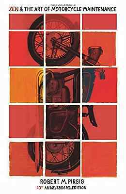 Zen And The Art Of Motorcycle Maintenance: 40th Anniver - Paperback NEW Robert P