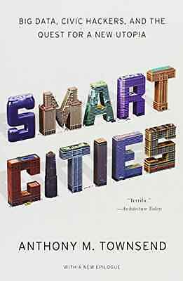 Smart Cities - Big Data, Civic Hackers, and the Quest f - Paperback NEW Anthony