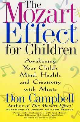 The Mozart Effect for Children - Paperback NEW Don Campbell (A 2006-06-06